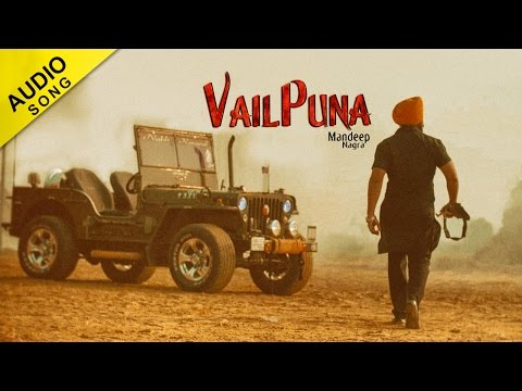 Vailpuna - Mandeep Nagra | Full Audio Song | Latest Punjabi
