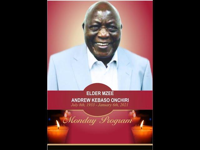 Mzee Andrew Kebaso Memorial Service 01/16/2021