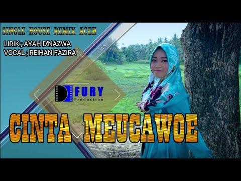 Lagu House Remix Aceh Terbaru 2018 /2019 Cinta Meucawoe FULL HD VIDEO/AUDIO QUALITY
