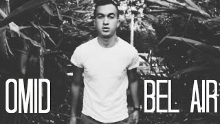 BEL AIR (OMID COVER) thumbnail
