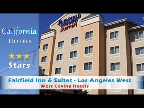 Fairfield Inn & Suites - Los Angeles West Covina - West Covina Hotels, California