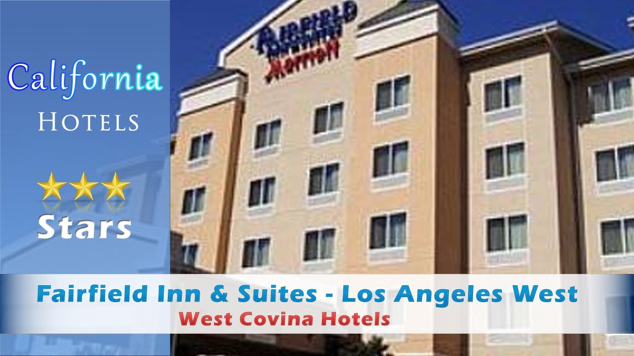 Fairfield Inn Losangeles West Covina