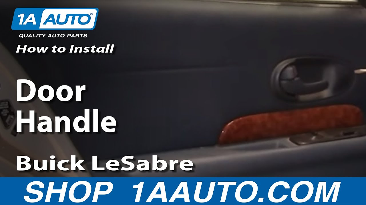 How To Install Replace Inside Rear Door Handle Buick