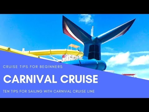 CARNIVAL CRUISE TIPS FOR YOUR FIRST TIME