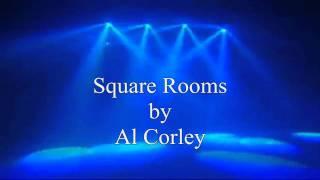 Al Corley - Square Rooms (1984)