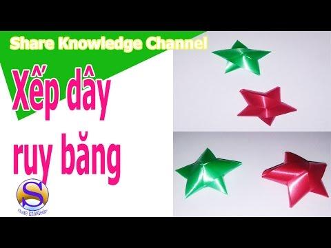 Share Knowledge : HOW TO MADE RIBBON STAR|XẾP DÂY RUY BĂNG HÌNH NGÔI SAO