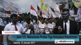 Aksi 121, Mahasiswa Protes Tiga Kebijakan Pemerintah | Skalanews