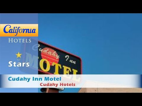 Cudahy Inn Motel, Cudahy Hotels - California