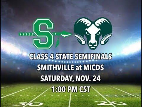 Smithville Warriors at MICDS Rams / Missouri Class 4 State Semifinals 11-24-18