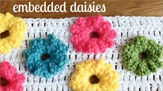 How to crochet DAISIES (embedded on your project) ♥ CROCHET LOVERS