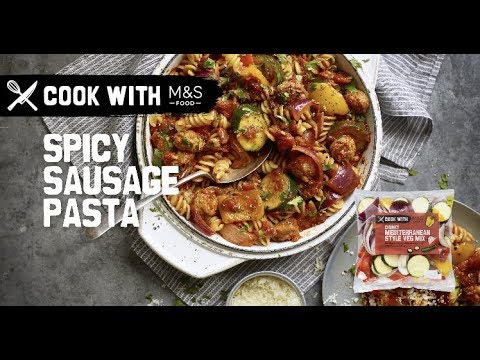 M&S | Cook with M&S... Spicy Sausage Pasta