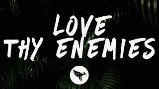 Future - Love Thy Enemies (Lyrics)