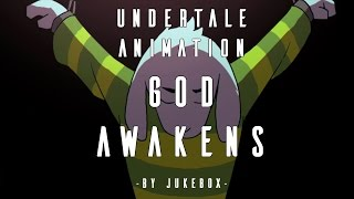 Undertale Animation - GOD AWAKENS by Jukebox (sounded by Strelok)