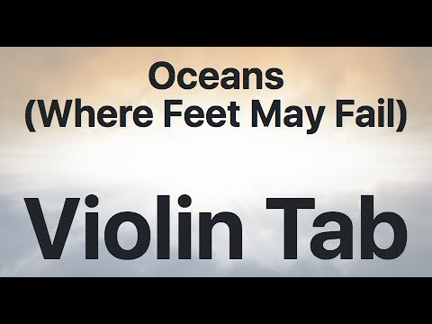 Learn Oceans (Where Feet May Fail) on Violin - How to Play Tutorial