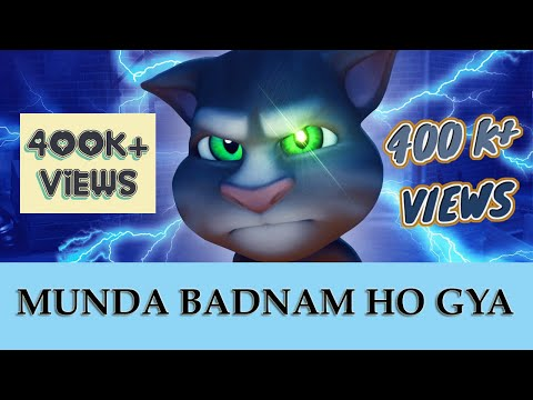 Badnaam - Mankirat Aulakh ft Talking Tom. Munda Badnam Ho Gaya.