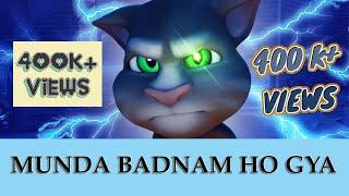 Badnaam - Mankirat Aulakh ft Talking Tom. Munda Badnam Ho Gaya.