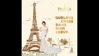 [NHẠC] Magic boulevard (Ngày vui năm ấy) - Pha Lê