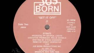 Strafe ‎- Set It Off (II) (Hot Club Version 1986)