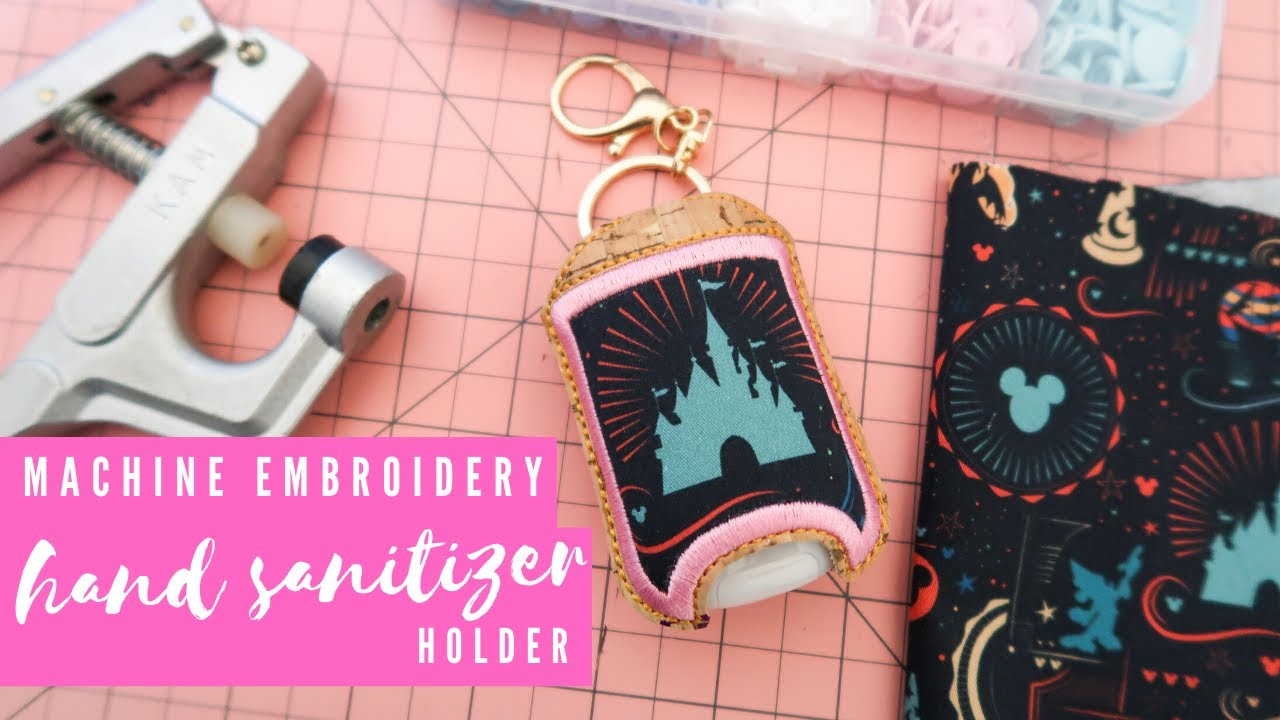 In The Hoop Hand Sanitizer Holder For Embroidery Machines Youtube