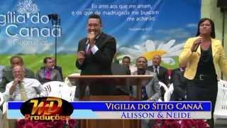 Baixar LANCAMENTO DO CD ALISSON E NEIDE NA VIGILIA DO SITIO CANAÃ