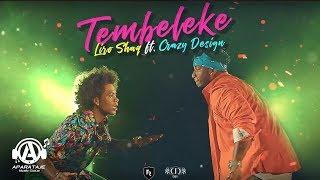 Liro Shaq El Sofoke  - Tembeleke Ft. Crazy Design thumbnail