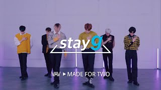 [stayg] VAV - MADE FOR TWO