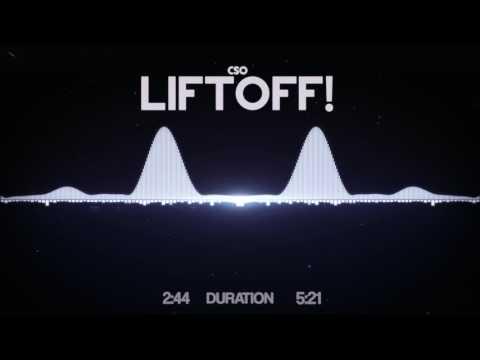 CSO - Liftoff!