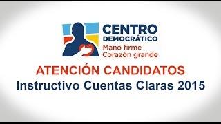 Instructivo de Cuentas de Cuentas Claras del Partido Centro Democrático Elecciones  2015