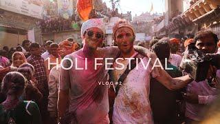 HOLI FESTIVAL 2019 - INDIA VLOG 2