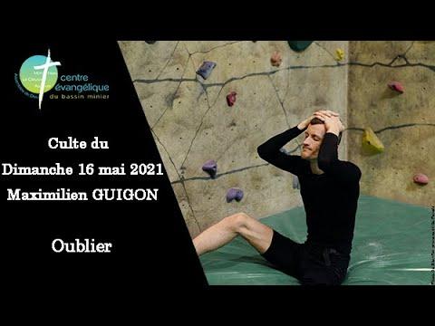 20210516 Culte au Creusot - Oublier par Maximilien Guigon