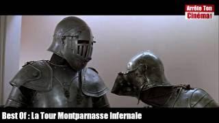 La Tour Montparnasse Infernale Comment il t' défoncé... fais chier, fais chier machin