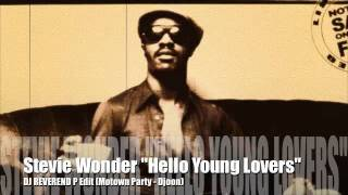 "Stevie Wonder ""Hello Young Lovers"" Dj Reverend P Edit"