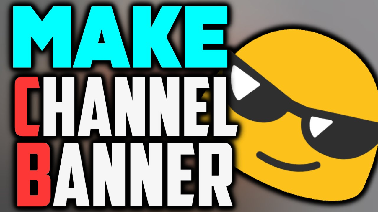 how to make a youtube channel banner    art on android