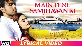 Main Tenu Samjhawan Ki | Rahat Fateh Ali Khan | Lyrical Video | Virsa | Latest Punjabi Love Song
