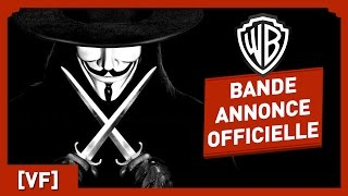 V Pour Vendetta - Bande Annonce Officielle (VF) - Natalie Portman / Hugo Weaving / Wachowski