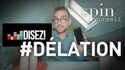 Spin Conseil / Délation et confinement : Dénonce un mec !