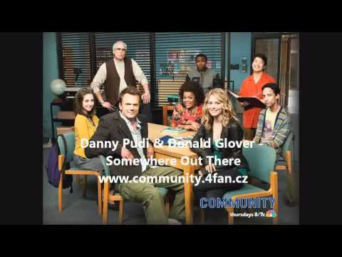 Somewhere Out There - Danny Pudi & Donald Glover