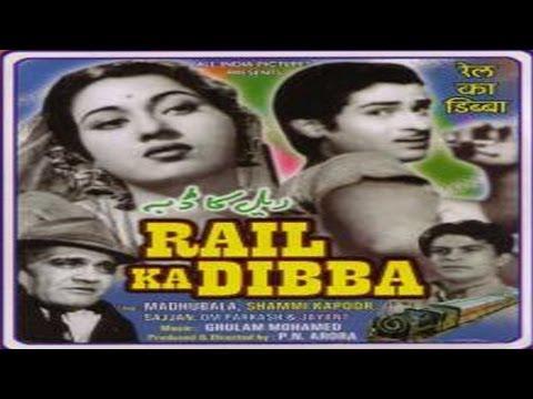 RAIL KA DIBBA - Shammi Kapoor, Madhubala