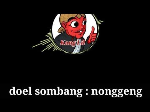 Doel sumbang: nonggeng (lirik)