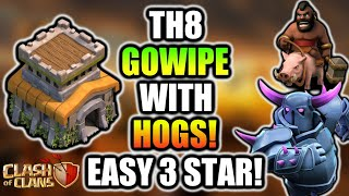 TH8 GOWIPE WITH HOGS! EASY 3 STAR ATTACK STRATEGY!  CLASH OF CLANS 