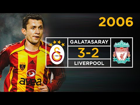 2006 – Galatasaray 3-2 Liverpool | Şampiyonlar Ligi Geniş Özet