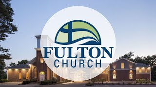 Live at Fulton Church (April 11, 2021)
