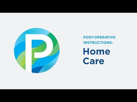 Post-Operative Instructions: Home Care in Roseville, CA