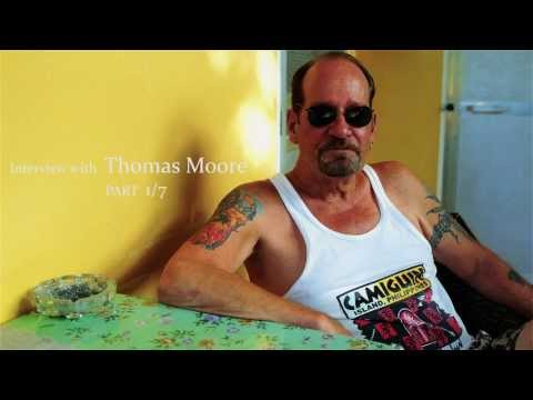 Interview with Thomas Moore, part 1 of 7
