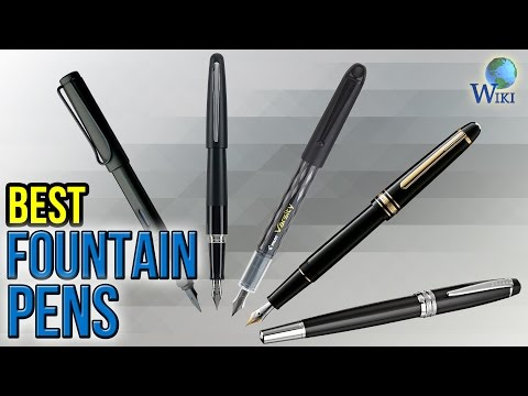 10 Best Fountain Pens 2017