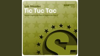 Tic Tuc Tac (Original Mix Bass 2)