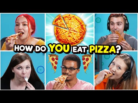 10 People Show Us 10 Different Ways They Eat Pizza