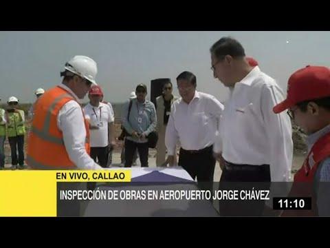 Presidente Vizcarra supervisa construcción de ampliación del Aeropuerto Jorge Chávez