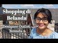 Shopping di Belanda: Designer Outlet Rosada