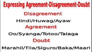 Learn Tagaloag: Expressing Agreement Disagreement Doubt N Tagalog